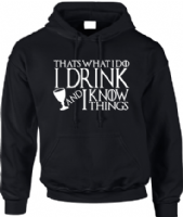 I DRINK HOODIE - INSPIRED BY TYRION LANNISTER GAME OF THRONES